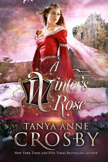 A Winter's Rose by Tanya Anne Crosby