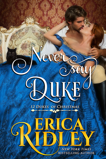 Never Say Duke by Erica Ridley