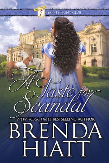 A Taste for Scandal by Brenda Hiatt